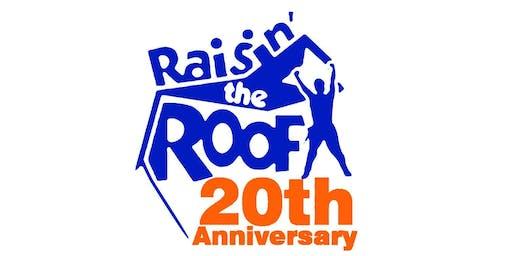 Raisin' The Roof 2020