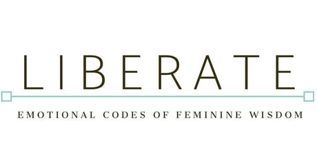 LIBERATE - Emotional Codes of Feminine Wisdom (Dublin) tickets