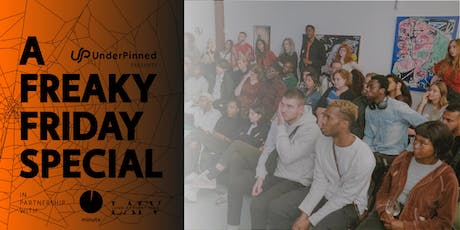 UnderPinned Freelance Fridays Presents: A Freaky Fridays Special tickets