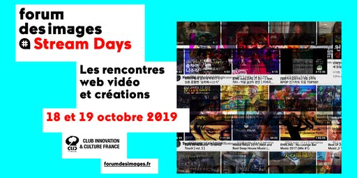 STREAM DAYS (pro) - Comment émerger en 2019 sur Internet ?