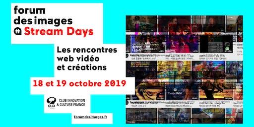 STREAM DAYS (pro) - Comment émerger en 2019 sur Internet ?
