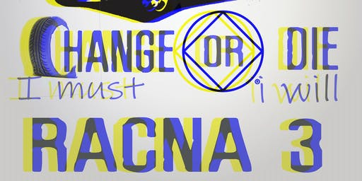 RACNA III - Change I Must, or Die I Will