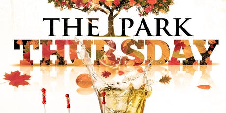 Eat, Drink & Party! Thursday Night At The Park | Complimentary Admission tickets