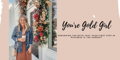 You're Gold Girl tickets