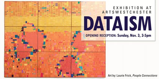 Dataism Opening Reception