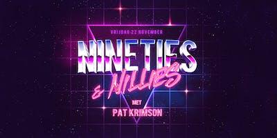 Nineties & Nillies