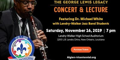 George Lewis Legacy with Dr. Michael White
