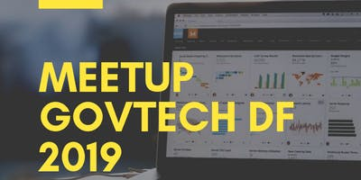 Meetup GovTech DF