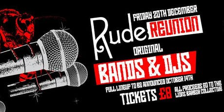 Rude Bar Reunion tickets