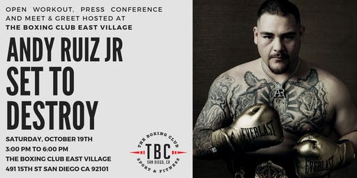 Andy Ruiz Jr Open Workout and Meet & Greet