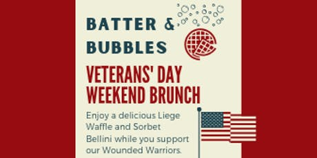 Batter and Bubbles  Veterans' Day Weekend Brunch tickets