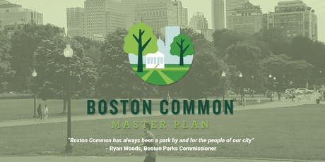 Boston Common Master Plan - Public Open House #1 tickets