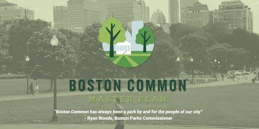Boston Common Master Plan - Public Open House #1