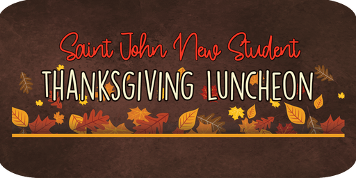 Saint John New International Student Thanksgiving Luncheon