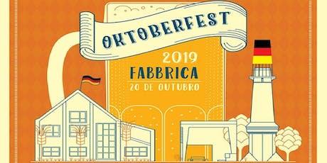 Oktoberfest Fabbrica 2019 -  O Ingresso Vale uma Caneca Cheia de Chopp! ingressos