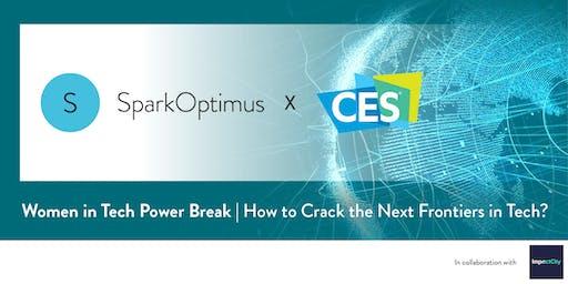 CES | Women in Tech Power Break: How to Crack the Next Frontiers in Tech?