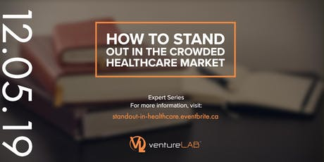 Expert Series: How to Stand out in the Crowded Healthcare Market tickets