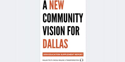 Dallas TRHT presents Racial Equity and Education: A New Community Vision