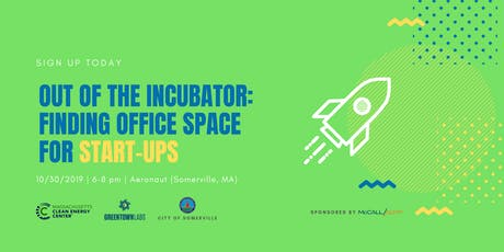Out of the Incubator: Finding Office Space for Startups tickets