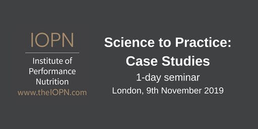 """Science to Practice: Case Studies"" 1-Day Seminar (November, 2019)"