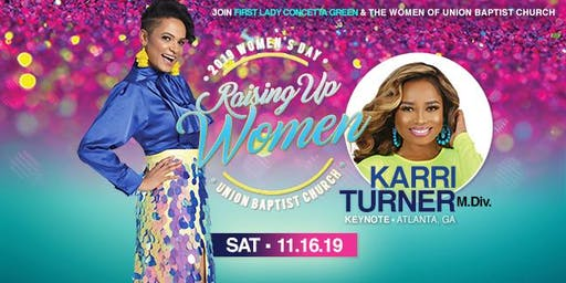 RAISING UP WOMEN - Union Baptist Church - Women's Day Conference!