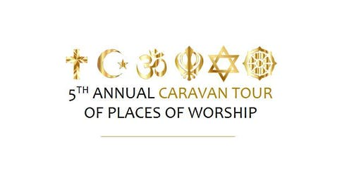 5th Annual Caravan Tour  of Places of Worship