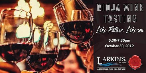 Rioja Wine Tasting— Like Father, Like Son