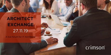 Architect Exchange - IT Networking and Ideas Forum - 27.11.19 tickets