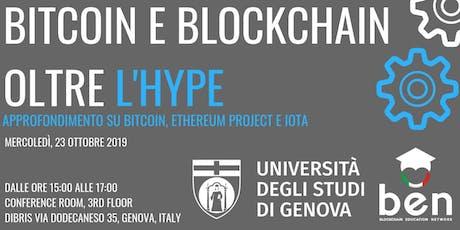 """""""Bitcoin e Blockchain oltre l'Hype"""" - Università di Genova biglietti"""