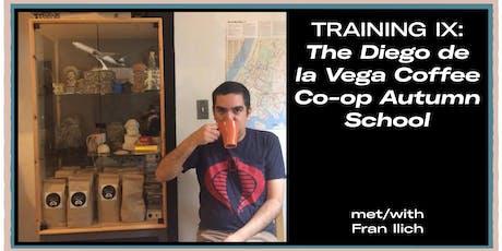 Training IX: The Diego de la Vega Coffee Co-op Autumn School tickets