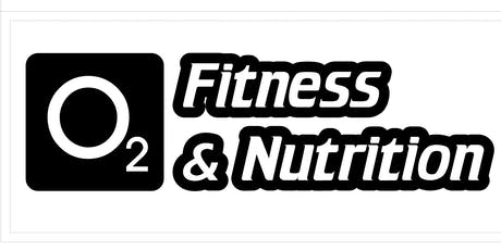 O2 Fitness and Nutrition Grand Re-Opening! tickets