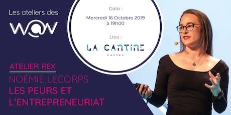 #jeminspire : REX de Noémie Lecorps : les peurs et l'entrepreneuriat billets