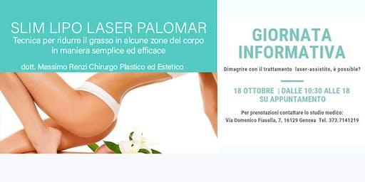 Giornata Informativa: Slim Lipo laser assistita con tecnologia  Palomar