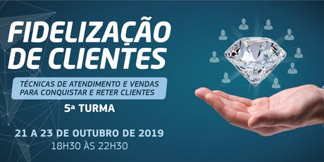CURSO - FIDELIZAÇÃO DE CLIENTES ingressos