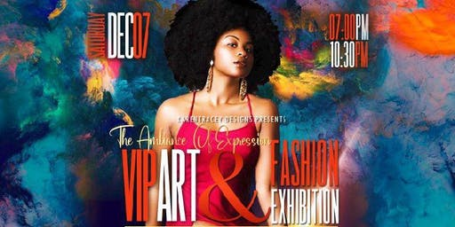 The Ambiance Of Expression VIP Art & Fashion Exhibition