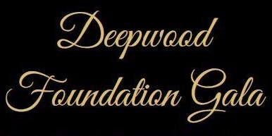 Deepwood Foundation Gala