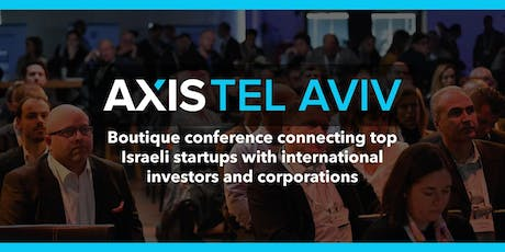 Axis Tel Aviv 2020: Startups. Investors. Connected. Tickets