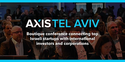 Axis Tel Aviv 2020: Startups. Investors. Connected.