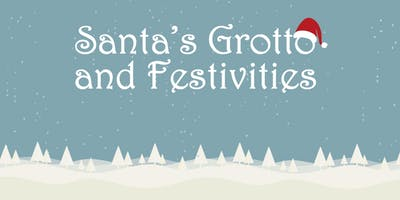 Santa's Grotto & Festivities