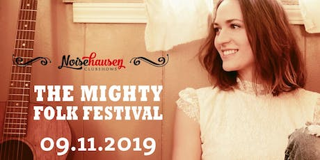 The Mighty Folk Festival 2019 - Zusatzkonzert Tickets