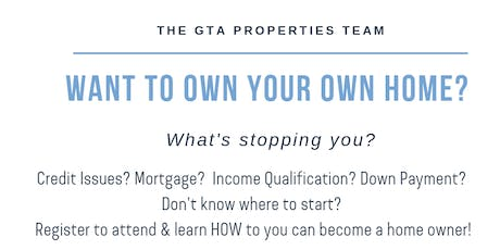 Want to own your own home? tickets