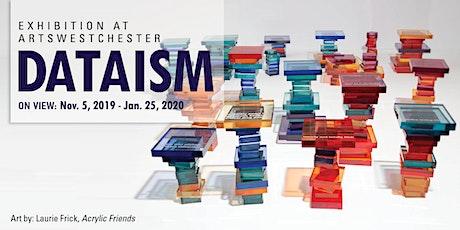 Dataism Exhibition  tickets