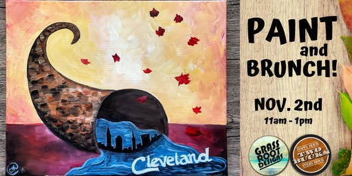 Cleveland Cornucopia Paint + Brunch!