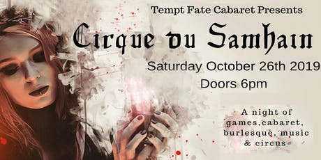 Tempt Fate Cabaret Presents: Cirque du Samhain tickets