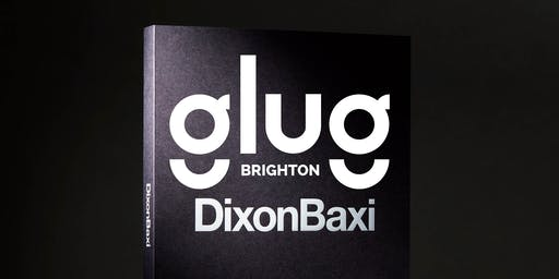 Glug Brighton presents... A night with DixonBaxi