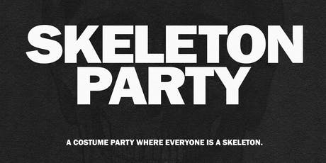 SKELETON PARTY tickets