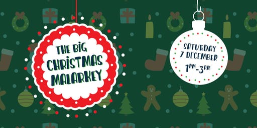THE BIG CHRISTMAS MALARKEY