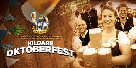 Kildare Oktoberfest | Opening Night, Oct 25th tickets