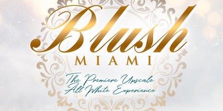 BLUSH MIAMI Christmas Eve tickets