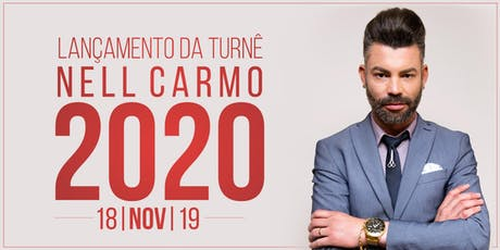 NELL CARMO - TURNÊ 2020 - LANÇAMENTO ingressos